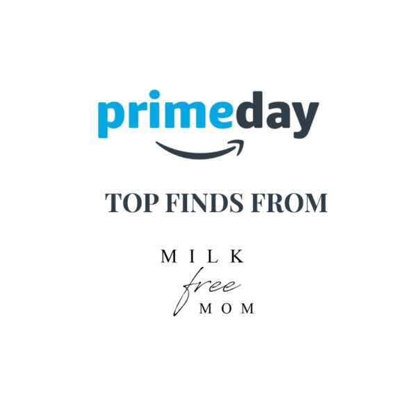 dairy free amazon prime day finds